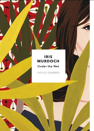 Under The Net by Iris Murdoch