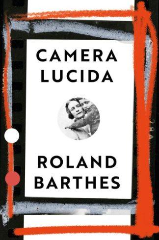 Camera Lucida: Vintage Design Edition by Roland Barthes