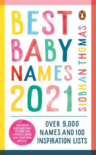 Best Baby Names 2021 by Siobhan Thomas