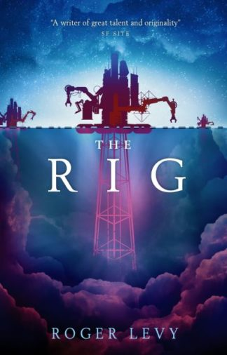 The Rig by Roger Levy