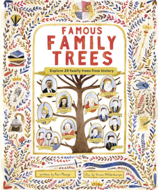 The Famous Family Trees (CCR18) by Ms. Kari Hauge