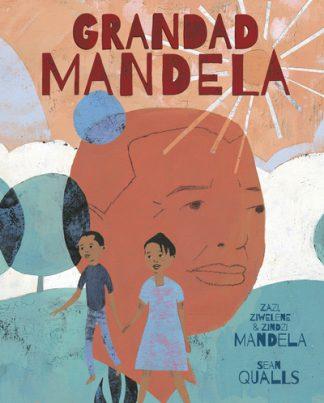 Grandad Mandela by Ambassador Zind Mandela