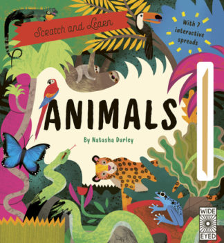 Scratch and Learn Animals by Lucy Brownridge