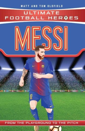 Messi: F.C. Barcelona by Tom Oldfield