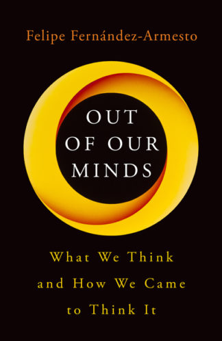 Out Of Our Minds by Felipe Fernandez-Armes