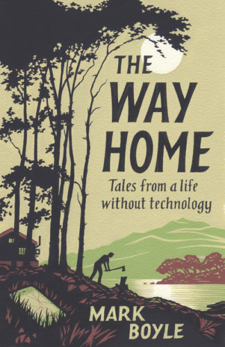 Way Home by Mark Boyle
