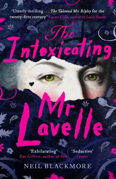 The Intoxicating Mr Lavelle by Neil Blackmore