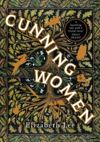 Cunning Women by Elizabeth Lee