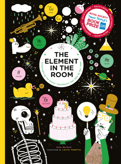 Element in the Room: Investigating the Atomic Ingredients that Make Up Your Home by Mike Barfield
