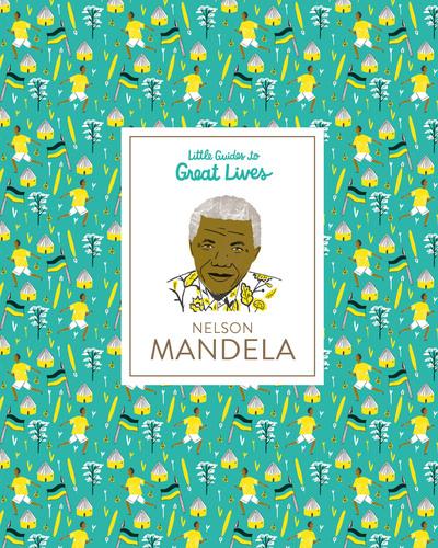 Nelson Mandela by Isabel Thomas