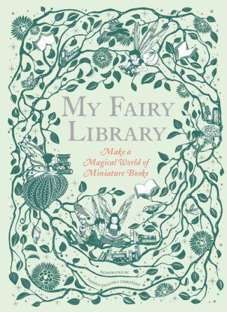 My Fairy Library by Daniela Jaglenk Terrazzi