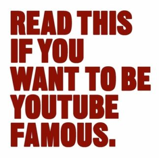 Read This if You Want to Be YouTube by Will Eagle