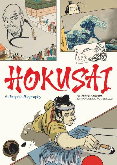 Hokusai: A Graphic Biography by Giuseppe Lantaza
