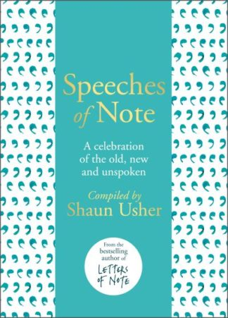 Speeches of Note by Shaun Usher