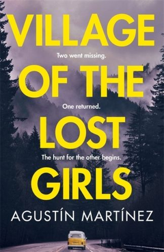 Village Of The Lost Girls by Agust?n Mart?nez