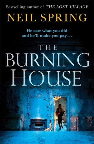 Burning House by Neil Spring