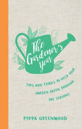 Gardeners Year by Pippa Greenwood