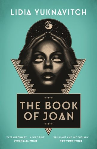 The Book of Joan by Lidia Yuknavitch