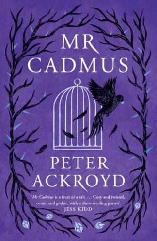 Mr Cadmus by Peter Ackroyd