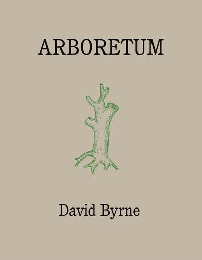 Arboretum by David Byrne