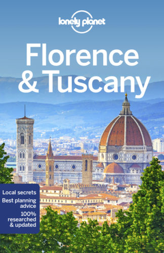 Lonely Planet Florence & Tuscany 11 by  ,