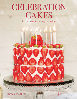Celebration Cakes: Party Cakes for Every Occassion by Fiona Cairns