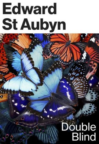 Double Blind by Aubyn, Edward St