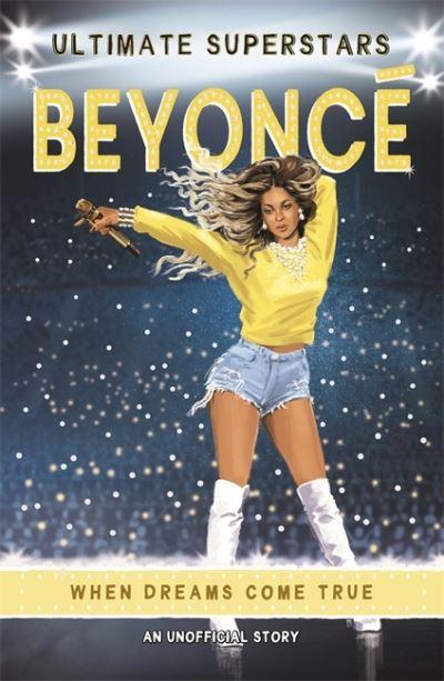 Ultimate Superstars: Beyonce by Melanie Hamm