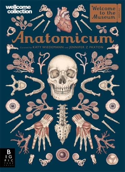 Anatomicum by Jennifer Z Paxton