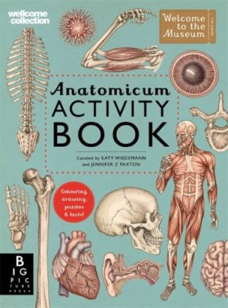 Anatomicum Activity Book by Jennifer Z Paxton