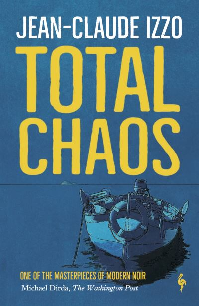 Total Chaos: Book One in the Marseilles Trilogy by Jean-Claude Izzo