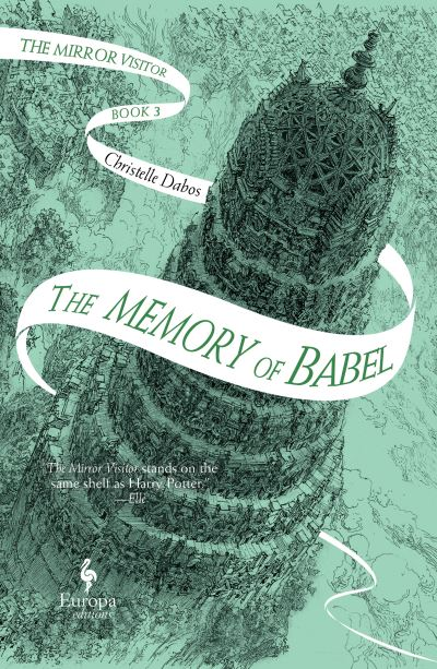 The Memory of Babel: Book 3 of The Mirror Visitor Quartet