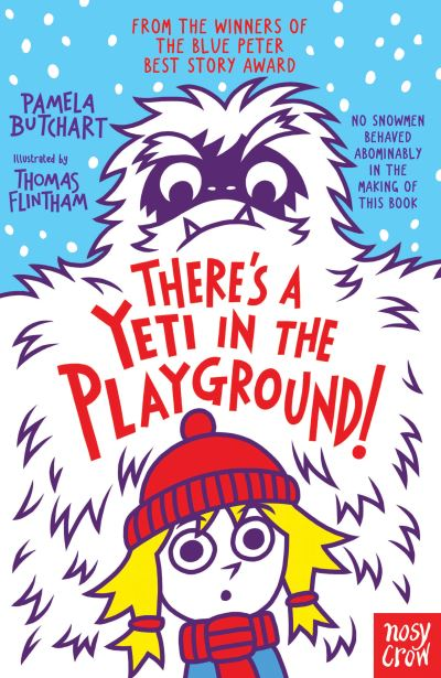 There's a Yeti in the Playground by Pamela Butchart