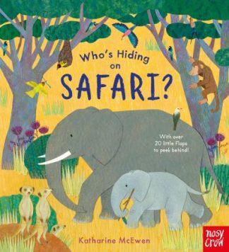 Who's Hiding on Safari? by Katharine McEwen