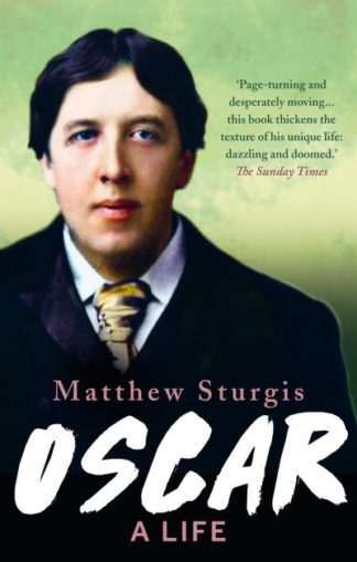 Oscar by Mathew Sturgis