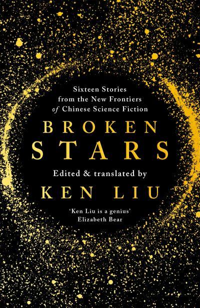Broken Stars by Ken Liu