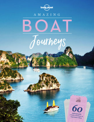 Amazing Boat Journeys by Planet Lonely