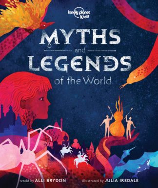 Myths and Legends of the World by Planet Kids Lonely