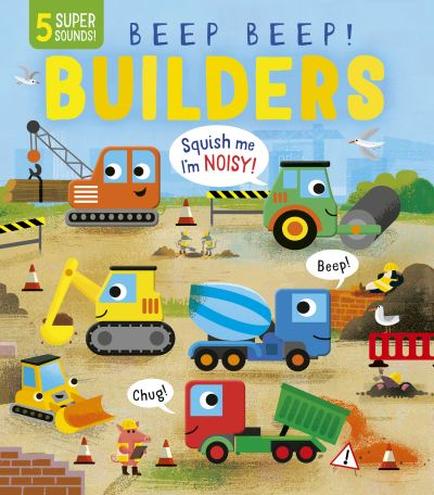 Beep Beep! Builders by Becky Davies
