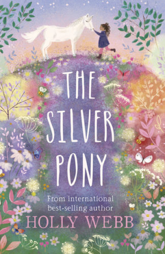 Silver Pony by Holly Webb