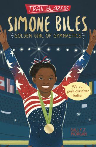 Trailblazers: Simone Biles by Sally J. Morgan
