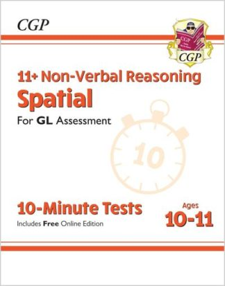 New 11+ GL 10-Minute Tests: Non-Verbal Reasoning Spatial - Ages 10-11 (with Onli by CGP Books