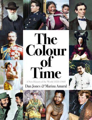 Colour Of Time 1850-1960 by Dan Jones