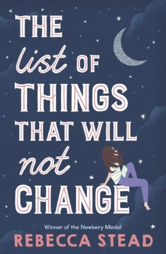 The List of Things That Will Not Change by Rebecca Stead