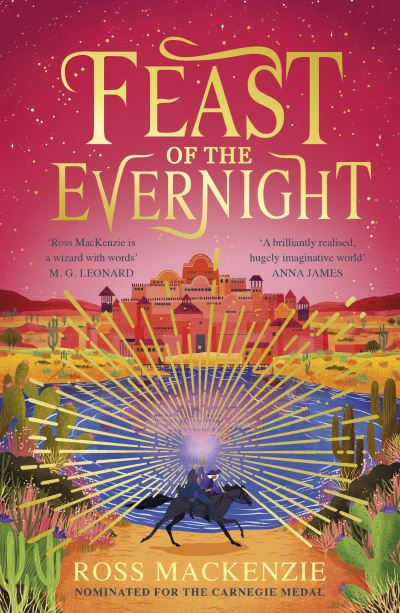 Feast of the Evernight by Ross MacKenzie