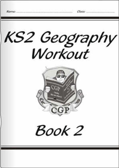 KS2 Geography Workout - Book 2 by Richard Parsons