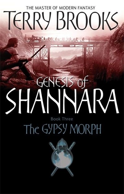 Gypsy Morph by Terry Brooks