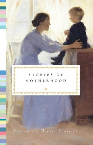 Stories of Motherhood by