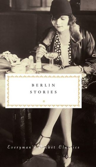 Berlin Stories by Philip Hensher (ed.)