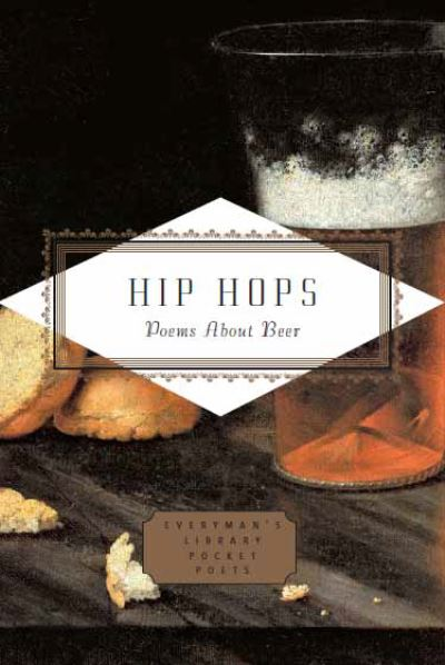Hip Hops: Poems about Beer by